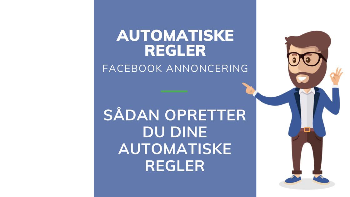 Opsætning af automatiske regler til dine facebook kampagner