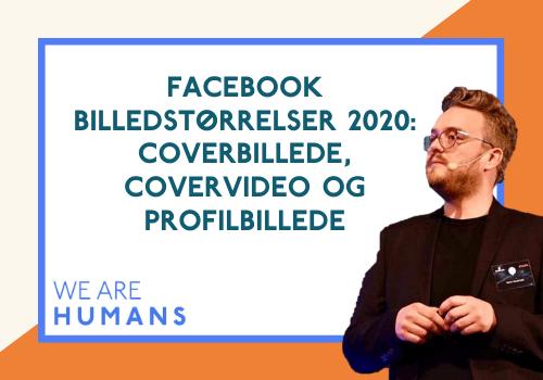 Blogindlæg - we are humans facebook billedstørrelser 2020