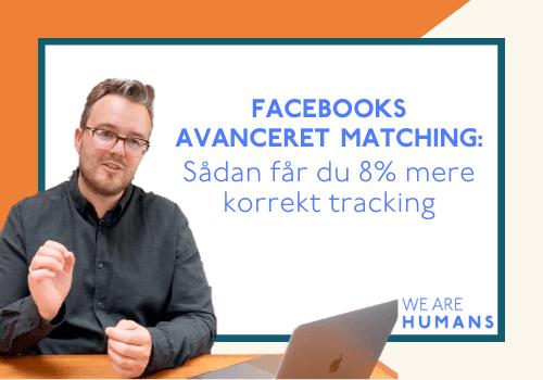 avanceret matchning facebook annoncering